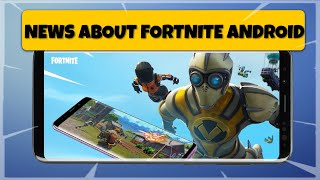 NEWS ABOUT FORTNITE : ANDROID | DATA DOWNLOAD GAME IN ANDROID | NEW SOME DEVICE HD