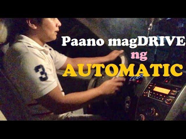 Paano MagDrive Ng Automatic Car (Beginner's Guide)