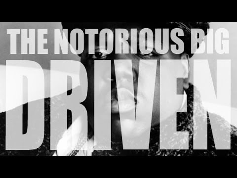 The Notorious B.I.G. - Driven (Full Documentary)