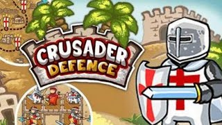 Crusader Defense Full Gameplay Walkthrough