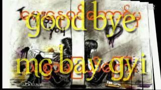Download Mc bay gyi (good bye)(cover) Mp3