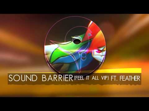 Sound Barrier (Feel it all VIP) ft. Feather [FRAME]