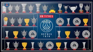 40TH TROPHY FOR PARIS SAINT-GERMAIN