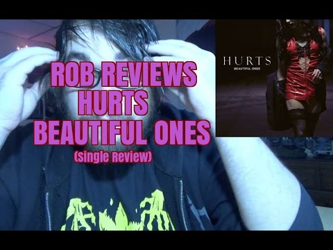 HURTS : Beautiful Ones (Single Review) -...