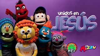 Unidos en Jesús - Los Mizzu Y La Patrulla del Rey - Canciones para niños