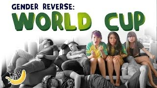 Gender Reverse: World Cup