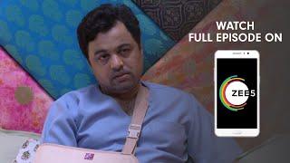 Tula Pahate Re - Spoiler Alert - 10 July 2019 - Watch Full Episode On ZEE5 - Episode 289