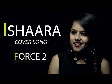 Koi Ishaara Force 2 Song   Cover By Pallavi Mukund   John Abraham, Amaal Mallik   Armaan Malik