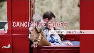 Coyote Country Music- Canción de rodeo | Música Country en español | Country and letras