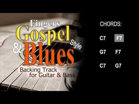 Fingers Gospel Blues Guitar and Bass Backing Track C 150 Bpm Highest Quality
