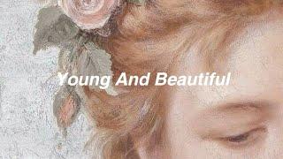 Lana Del Rey // young and beautiful [Lyrics]