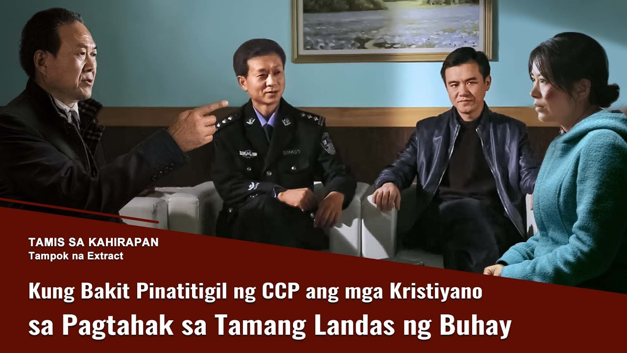 """Tagalog Christian Movie Extract 2 From """"Tamis sa Kahirapan"""": Kung Bakit Pinatitigil ng CCP ang mga Kristiyano sa Pagtahak sa Tamang Landas ng Buhay"""