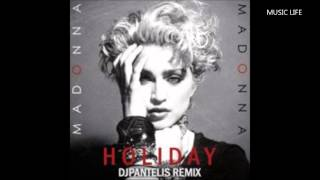 MADONNA - Holiday (DJ Pantelis Remix) (2014)