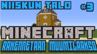 Repeat youtube video Minecraft: Muumilaakso #3 - Niiskun Talo