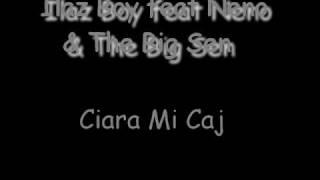 Romano Rap -  Ilaz Boy & Neno & The Big Sen ( Ciara Mi Caj ) 2009