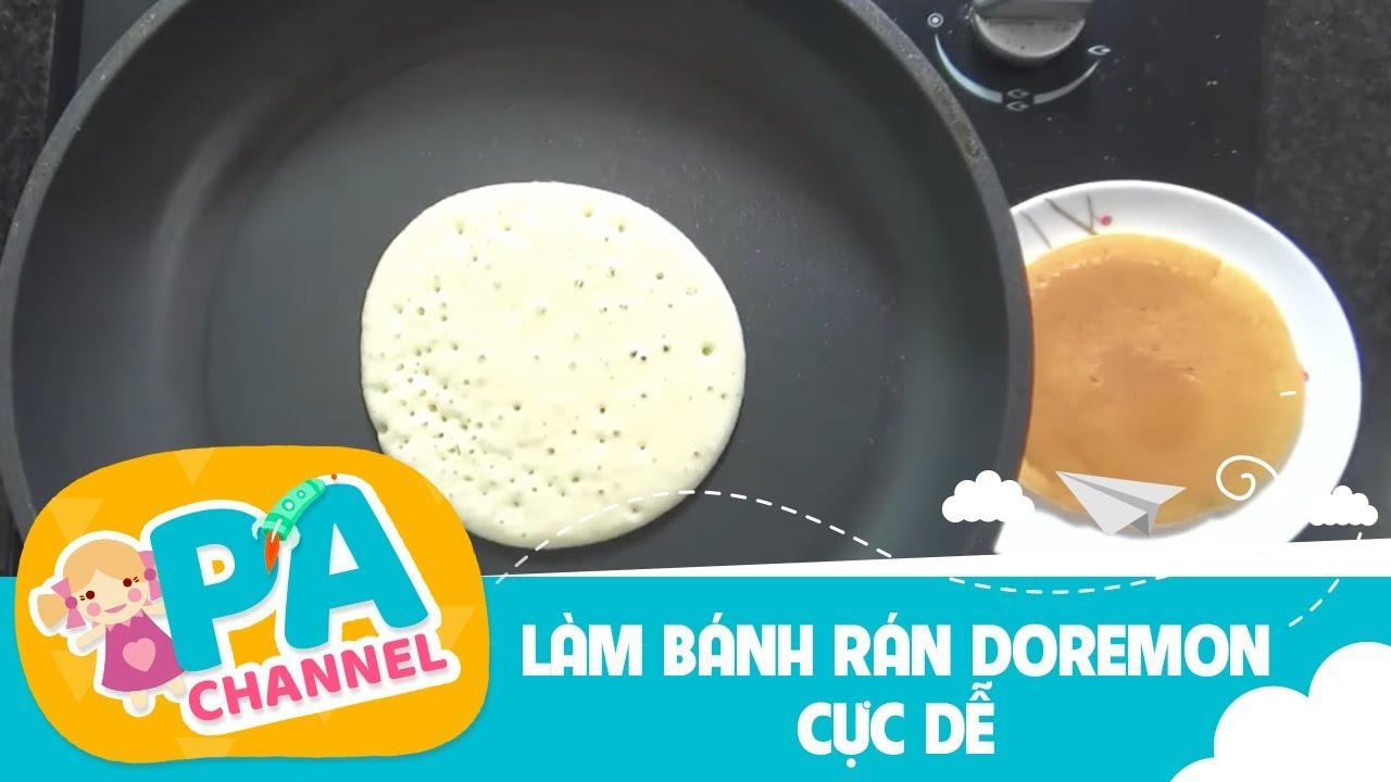 Hướng dẫn cách làm bánh rán Doremon cực dễ  | PA channel