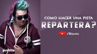 Dj Unic - Como hacer una pista Repartera l Beat Instrumental 2019