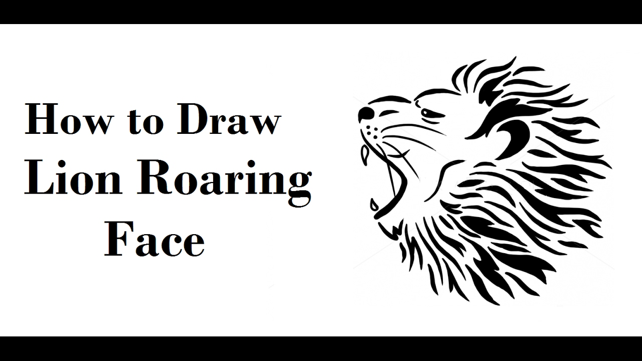 How To Draw Roaring Lion Face Drawing Step By Step Youtube