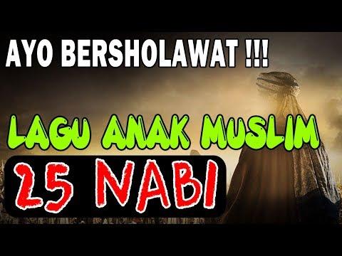 25 Nabi - Lagu Anak Muslim Populer | Ayo Bersholawat ( Full Lirik )