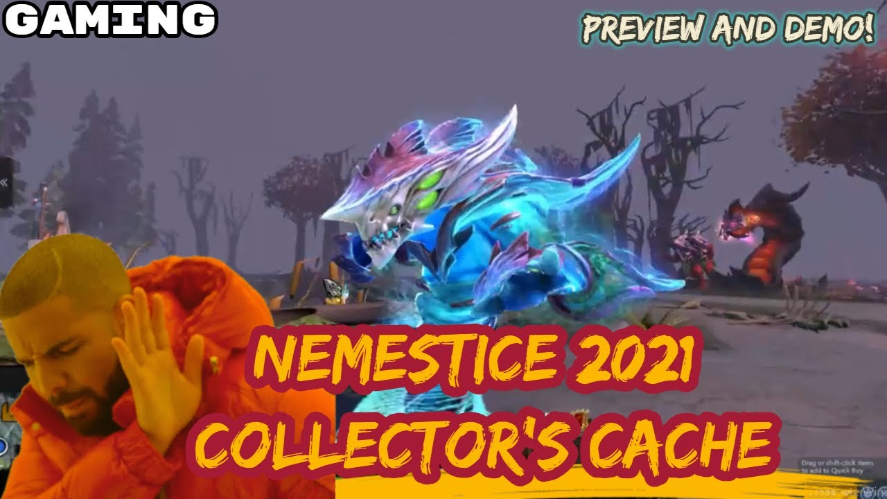 NEMESTICE 2021 COLLECTORS CACHE PREVIEW AND DEMO | MORPHLING ULTRA RARE LOOKS LIKE NYX SET? [DOTA 2]