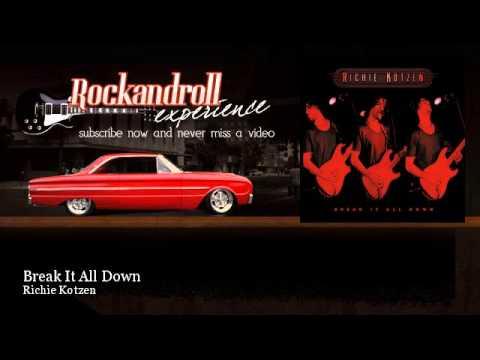 Richie Kotzen - Break It All Down - Rock N Roll Experience