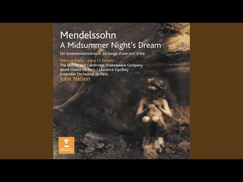 A Midsummer Nights Dream Op61 1843 : Now the hungry lion roars