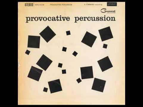 The Command All Stars - Provocative Percussion (full album) 1960