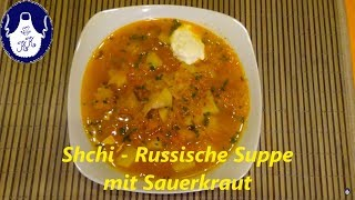 Shchi - Russische Suppe mit Sauerkraut , perfekt für die kalte Jahreszeit