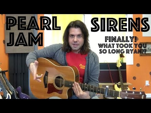 Guitar Lesson: How To Play Sirens By Pearl Jam