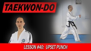 Upset Punch (Dwijibo Jirugi) - Taekwon-Do Lesson #40