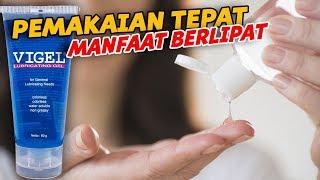 WAJIB TAHU ! Cara Penggunaan Vigel Lubricating Gel Yang Tepat Beserta Efek Sampingnya Yang Berbahaya
