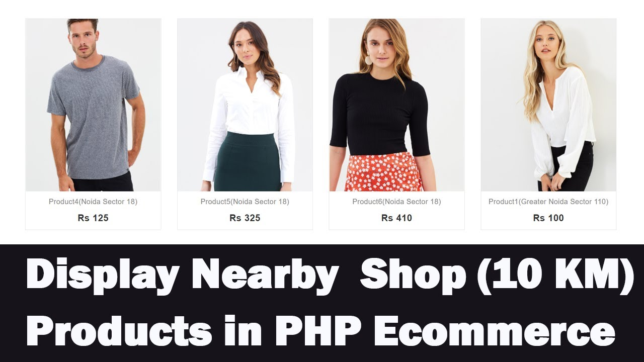 Display Nearby Shop Products in PHP Ecommerce | Display 10 Kilometer Range Products