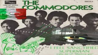 I Feel Sanctified/Superman - The Commodores 1974 (Facciate:2)
