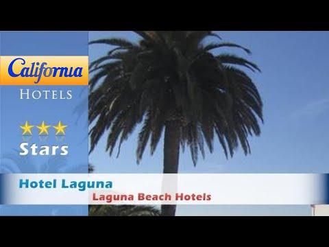 Hotel Laguna, Laguna Beach Hotels - California