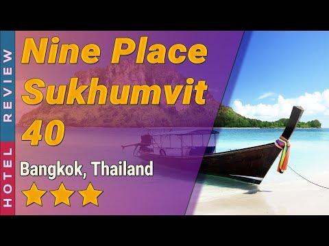 Nine Place Sukhumvit 40 hotel review | Hotels in Bangkok | Thailand Hotels