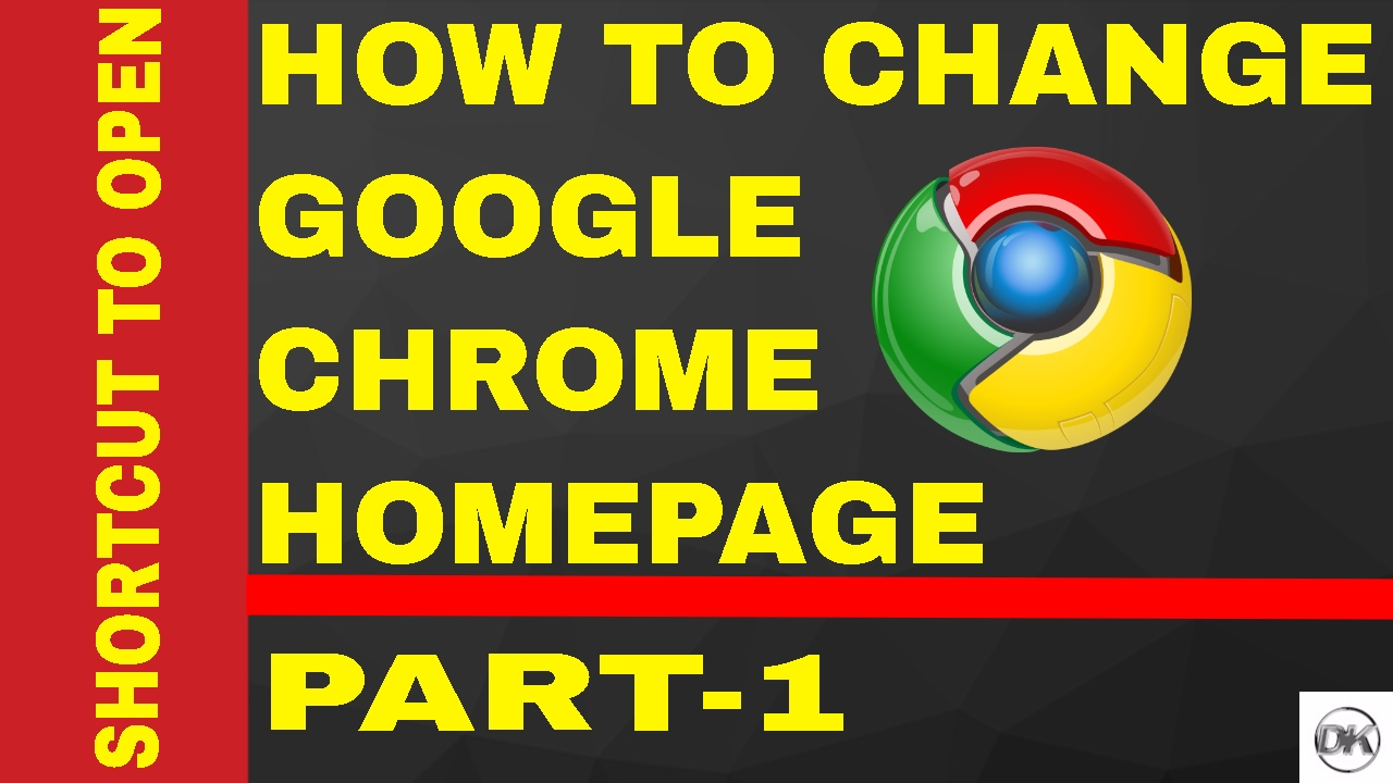 Google chrome home page shortcut - How To Change Homepage On Google Chrome