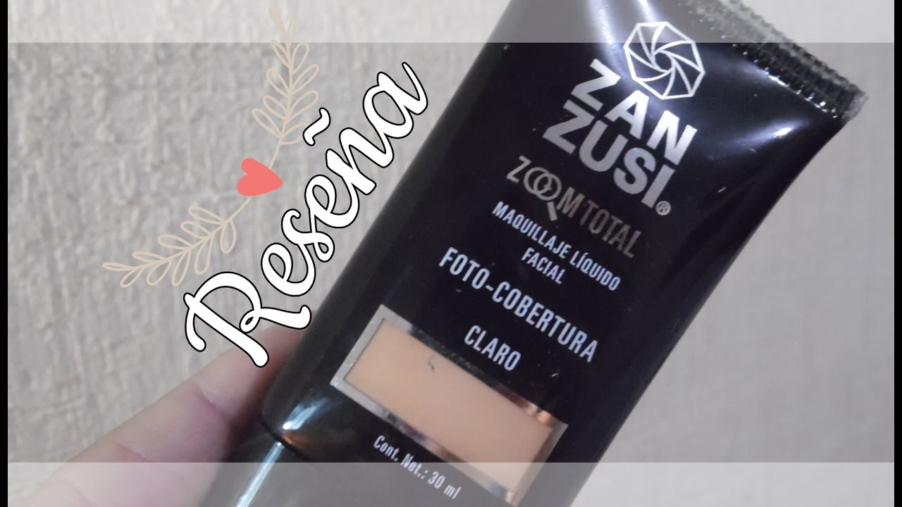 BASE DE MAQUILLAJE ♥ Zan Zusi Zoom Total
