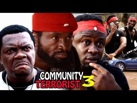 Community Terrorist Season 3 - 2017 Latest Nigerian Nollywood Movie