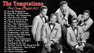 The Temptations Best song Of Playlist - The Temptations Greatest Hist Full Album 2021
