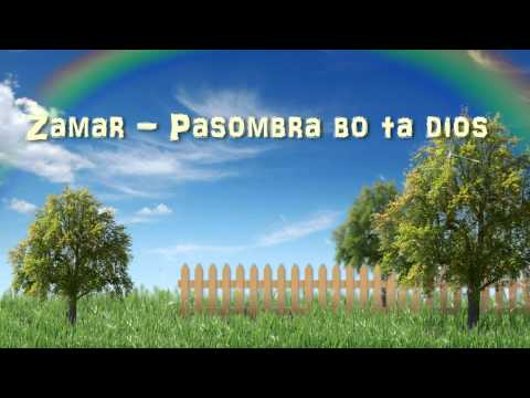 Zamar - Pasombra Bo Ta Dios