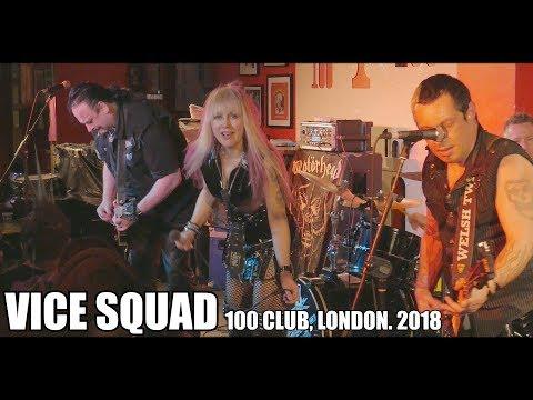 VICE SQUAD - 100 CLUB. 2018.