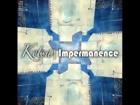Ketsa - Impermanence - 2012