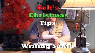 Colt's Christmas Tips - Writing Santa