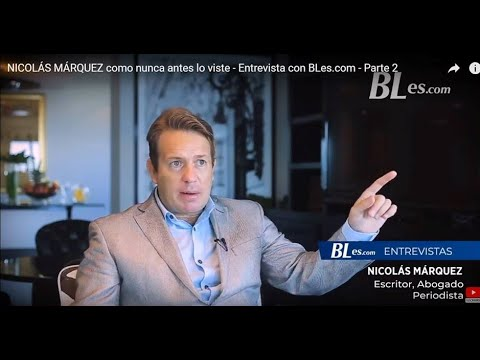 NICOLÁS MÁRQUEZ como nunca antes lo viste. Entrevista Bles Parte 2