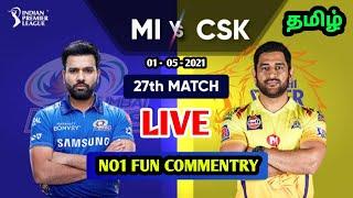 IPL LIVE TAMIL | CSK VS MI LIVE | Chennai super kings vs Mumbai Indians live score tamil
