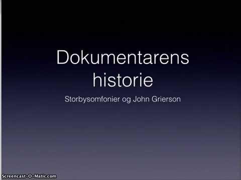 Dokumentar historie   storbysymfonier og John Grierson