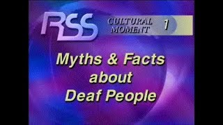 Cultural Moment 1 - Myths and Facts about Deaf People