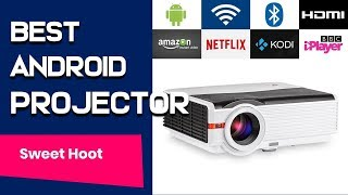 Best Smart Projector - Best Android Projectors  2019