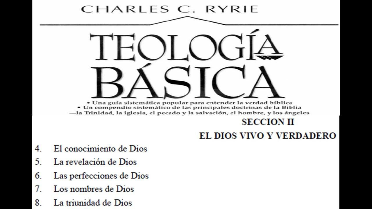 Teolog a charles ryrie cap 5 la revelaci n de dios 5 94
