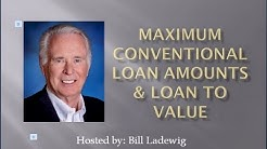 Maximum Conventional Loans and LTVs